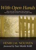 With Open Hands, Henri Nouwen