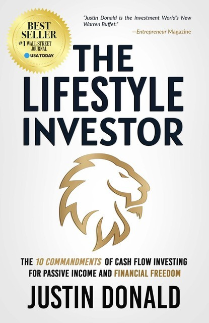 The Lifestyle Investor, Justin Donald