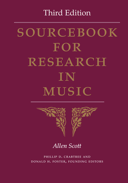 Sourcebook for Research in Music, Third Edition, Allen Scott