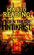 Den tredje antikrist, Mario Reading