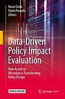 Data-Driven Policy Impact Evaluation: How Access to Microdata is Transforming Policy Design, Nuno Crato, Paolo Paruolo