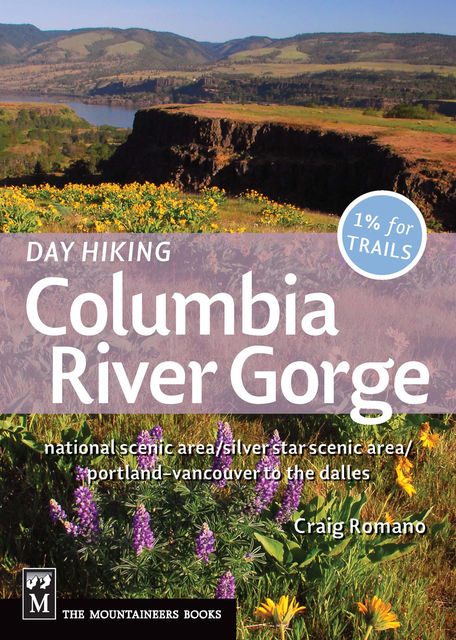 Day Hiking Columbia River Gorge, Craig Romano