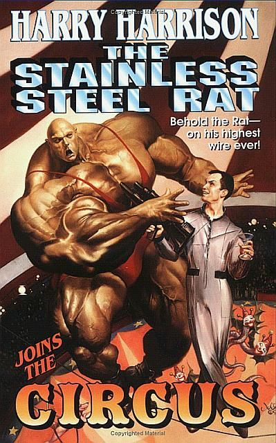 The Stainless Steel Rat Joins the Circus, Harry Harrison