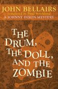 The Drum, the Doll, and the Zombie, Brad Strickland, John Bellairs