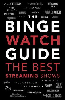 The Binge Watch Guide, Chris Roberts