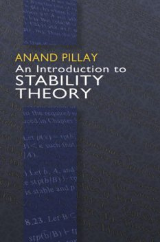 An Introduction to Stability Theory, Anand Pillay
