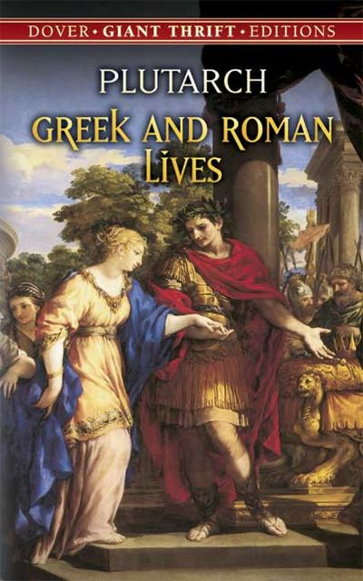 Greek and Roman Lives, Plutarch