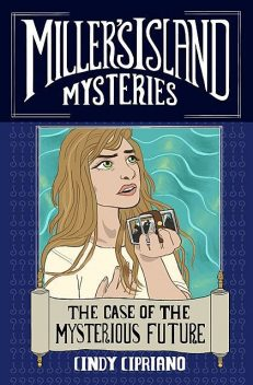 Miller's Island Mysteries 2, Cindy Cipriano