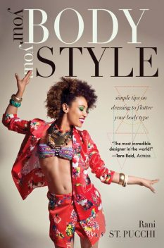 Your Body, Your Style, Rani St. Pucchi