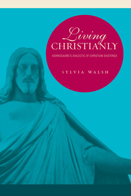 Living Christianly, Sylvia Walsh