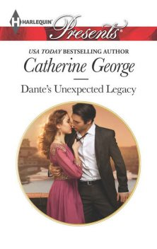 Dante's Unexpected Legacy, Catherine George