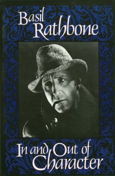 In and Out of Character, Basil Rathbone