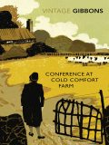Conference at Cold Comfort Farm, Stella Gibbons