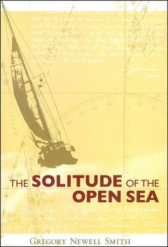 The Solitude of the Open Sea, Gregory Smith