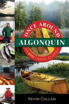 Once Around Algonquin, Kevin Callan
