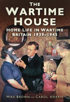The Wartime House, Carol Harris, Mike Brown