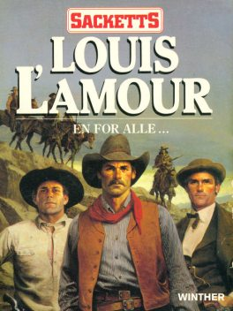 Én for alle, Louis L'Amour