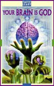 Your Brain Is God, Timothy Leary