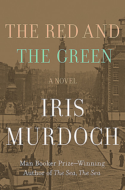 The Red and the Green, Iris Murdoch