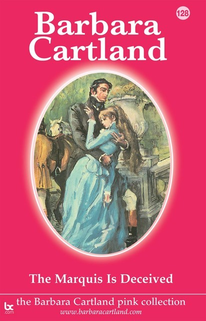 128. The Marquis is Deceived, Barbara Cartland