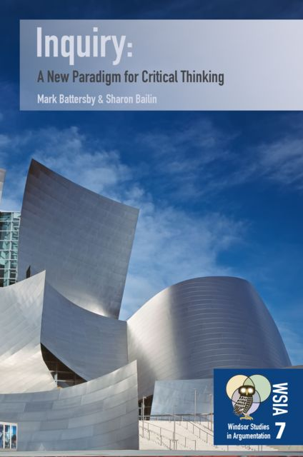 Inquiry: A New Paradigm for Critical Thinking, Mark Battersby