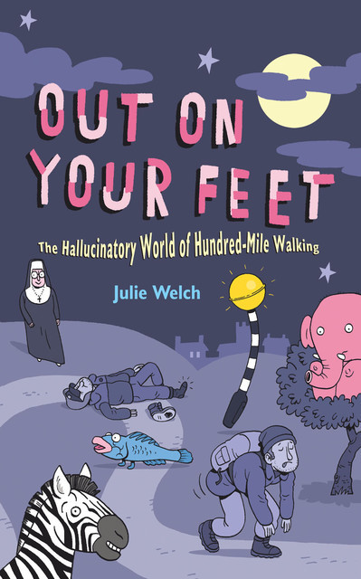 Out On Your Feet, Julie Welch