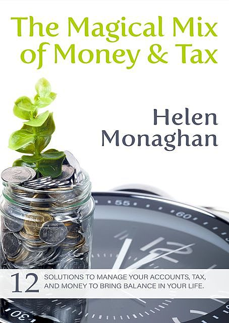 The Magical Mix of Money & Tax, Helen Monaghan