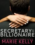 Secretary With Benefits for the Billionaire, Marie Kelly