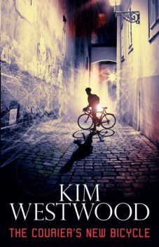 The Courier's New Bicycle, Kim Westwood