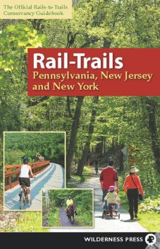 Rail-Trails Pennsylvania, New Jersey, and New York, Rails-to-Trails Conservancy