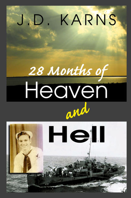 28 Months of Heaven and Hell, J.D.Karns