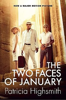 The Two Faces of January, Patricia Highsmith