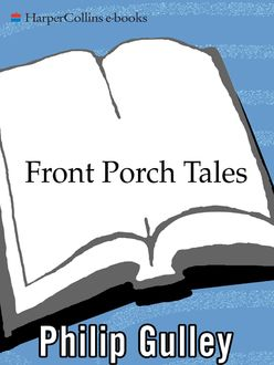 Front Porch Tales, Philip Gulley