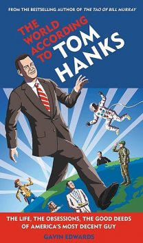 The World According to Tom Hanks, Gavin Edwards, R. Sikoryak