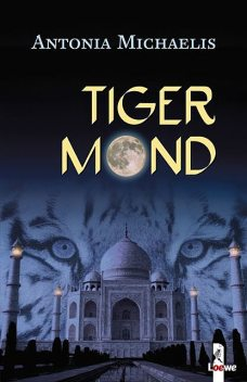 Tigermond, Antonia Michaelis