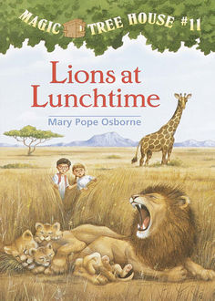 Lions at Lunchtime, Mary Pope Osborne