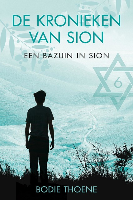 Een bazuin in Sion, Bodie Thoene