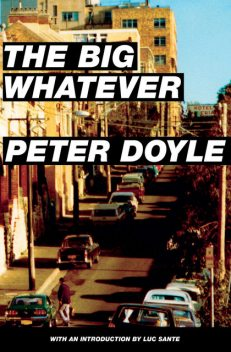 The Big Whatever, Peter Doyle