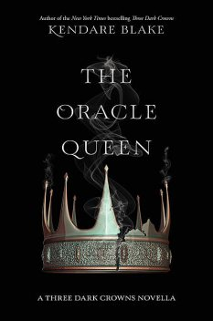 The Oracle Queen, Kendare Blake