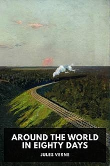 Around the World in 80 Days, Jules Verne