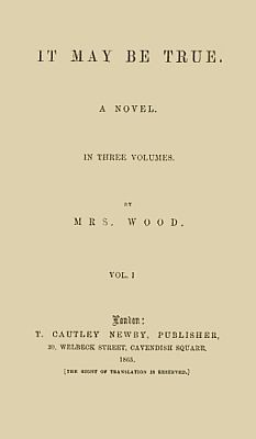 It May Be True, Vol. 1 (of 3), Henry Wood