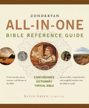 Zondervan All-in-One Bible Reference Guide, Kevin Green