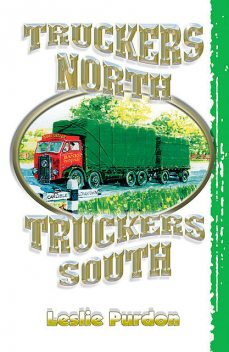 Truckers North, Truckers South, Leslie Purdon