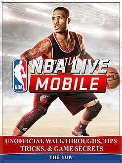 NBA Live Mobile Game Unofficial Tips Tricks and Walkthroughs, Chala Dar