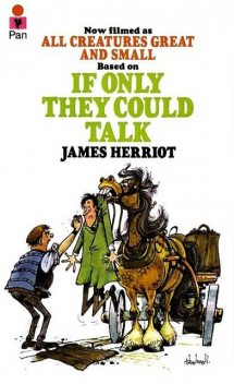 If Only They Could Talk, James Herriot
