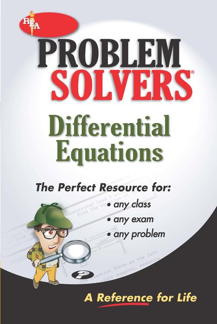 Differential Equations Problem Solver, Editors of REA, David R.Arterburn