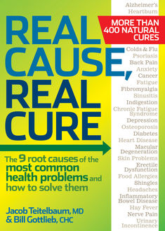 Real Cause, Real Cure, Bill Gottlieb, Jacob Teitelbaum