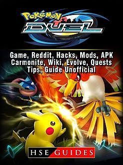 Pokemon Duel Game Guide Unofficial, The Yuw