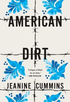 American Dirt : A Novel, Jeanine Cummins