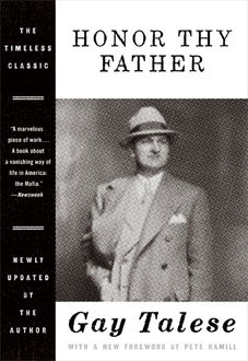 Honor Thy Father, Gay Talese